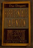 Orio Vergani - Reprezentație la pension (Cugetarea-Georgescu Delafras,