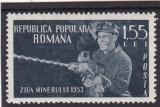 ROMANIA  1953   LP 350  ZIUA  MINERULUI   MNH, Nestampilat