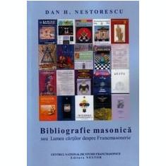 Bibliografie Masonica sau Lumea Cartilor despre Francmasonerie