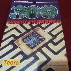 300 CIRCUITE ELECTRONICE