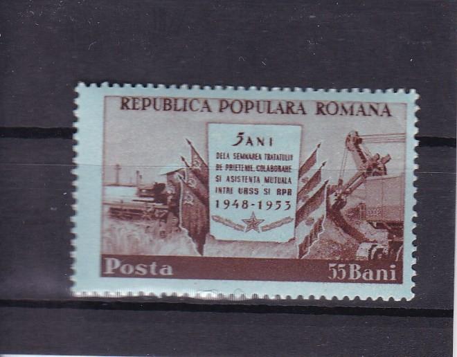 ROMANIA 1953  LP 340 - 5 ANI DE LA TRATATUL DE PRIETENIE CU URSS  MNH
