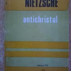 Friedrich Nietzsche - Antichristul - Carte Filosofie