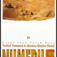 Vechiul Testament in talcuirea Sfintilor Parinti vol. IV Numerii - Autor(i): Ioan - Carti Crestinism