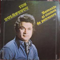 Ion Dolanescu Romante si cantece de petrecere, VINIL, electrecord