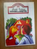 E1 Hansel Si Gretel - Fratii Grimm