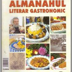Almanahul literar gastronomic vol. I - Carte Retete traditionale romanesti