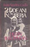 ANITA NANDRIS-CUDLA - 20 DE ANI IN SIBERIA. DESTIN BUCOVINEAN