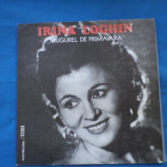 IRINA LOGHIN-MUGUREL DE PRIMAVARA, VINIL, electrecord