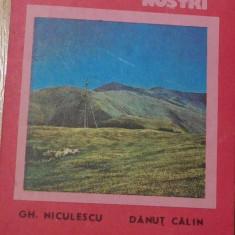 Muntele Mic - Tarcu de Gh. Niculescu + harta. Colectia Muntii Nostri