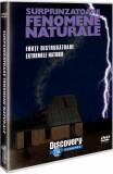 Surprinzatoare fenomene naturale: forte distrugatoare/Extremele naturii