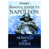 Momente din istorie-Armata pierduta a lui Napoleon, DVD, Romana, discovery channel
