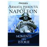 Momente din istorie-Armata pierduta a lui Napoleon