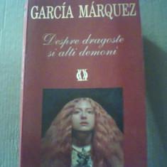Gabriel Garcia Marquez - DESPRE DRAGOSTE SI ALTI DEMONI { Rao, 2000 } - Roman