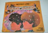 Carte povesti Nicolae Labis - Pacalici si Tandalet - 1977