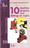 10 motive stupide care distrug un cuplu