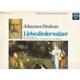 BRAHMS - Liebesliederwalzer op. 52 und op. 65 ( disc vinil )