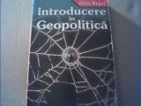 Silviu Negut - INTRODUCERE IN GEOPOLITICA { 2005 }