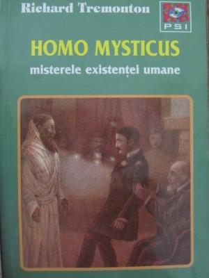 Homo mysticus misterele existentei umane - Richard Tremonton foto