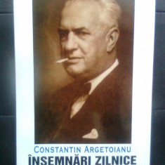 Constantin Argetoianu - Insemnari zilnice, vol. 1 (Editura Machiavelli, 1998)