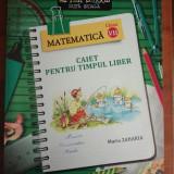 Caiet pentru timpul liber - Matematica - Clasa VII