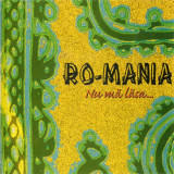 Ro-Mania ‎– Nu Mă Lăsa... (1 CD), cat music