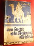 J.Dooty -Am fugit din Legiunea Straina - Ed.Moderna 1942