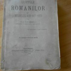 T. C. VACARESCU--LUPTELE ROMANILOR IN RESBELUL DIN 1877-1878 ; 1887 - Carte veche