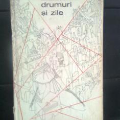 Veronica Porumbacu - Drumuri si zile (Editura Tineretului, 1969)