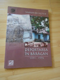 SMARANDA VULTUR--DEPORTAREA IN BARAGAN - 1951 - 1956