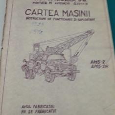 CARTE TEHNICĂ AUTOMACARA 5 TF MONTATĂ PE AUTOȘASIU SR113/1971 - Carti Mecanica