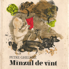 Petre Ghelmez - Manzul de vant ( ilustratii de Constantin Baciu ) - 1979