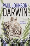 Darwin, portetul unui geniu - Paul Johnson