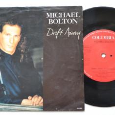 "Disc vinil MICHAEL BOLTON - Drift away / White Christmas(disc mic 7"" - Columbia) - Muzica Pop"