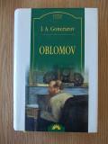 GONCEAROV- OBLOMOV- cartonata, supracoperta- 2005