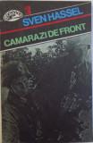 CAMARAZI DE FRONT de SVEN HASSEL , 1992