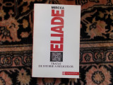 Mircea Eliade - Tratat de istorie a religiilor