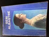 SERI ALBASTRE COSTACHE ANTON 1985