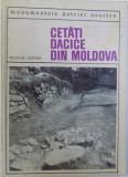 CETATI DACICE DIN MOLDOVA de NICOLAE GOSTAR , 1969
