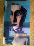 Friedrich Nietzsche - Ecce homo {2016}