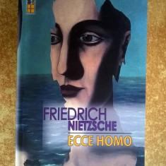 Friedrich Nietzsche - Ecce homo {2016} - Carte Filosofie