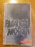Fabrica mortii - O. Kraus / R3S, Alta editura