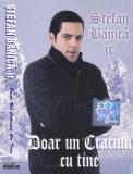 Caseta audio: Stefan Banica Jr. - Doar un Craciun cu tine ( 2000 - originala ), Casete audio