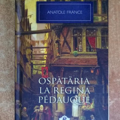 Anatole France – Ospataria La Regina Pedauque {Col. Nobel}