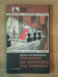 PANICA LA CASUTA CU ZORELE de RODICA OJOG BRASOVEANU , 1977