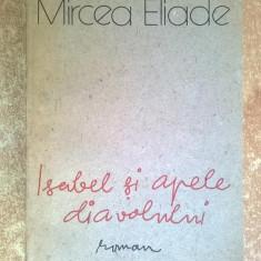 Mircea Eliade - Isabel si apele diavolului - Roman