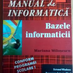 Manual de informatica Bazele informaticii clasa a XI-a -Mariana Milosescu/1998