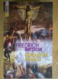 Friedrich Nietzsche - Genealogia moralei, Friedrich Nietzsche