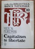 Milton Friedman CAPITALISM SI LIBERTATE