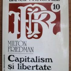 Milton Friedman CAPITALISM SI LIBERTATE - Carte Economie Politica