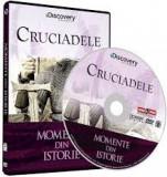 Momente din istorie: Cruciadele